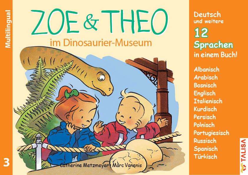 Nr.3 ZOE & THEO im Dinosaurier-Museum